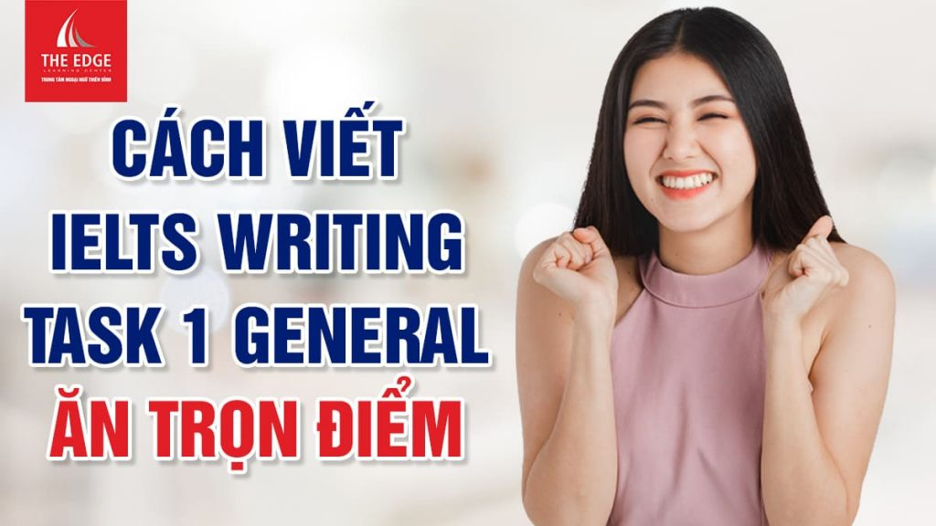IELTS writing task 1 general - The Edge Learning Center