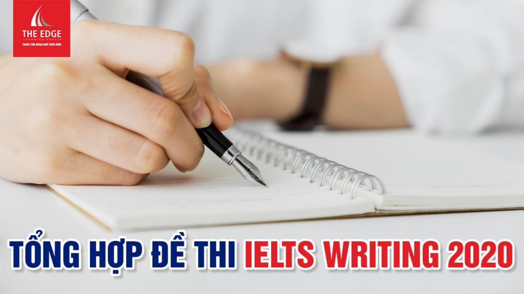 đề IELTS writing task 2 - The Edge Learning Center