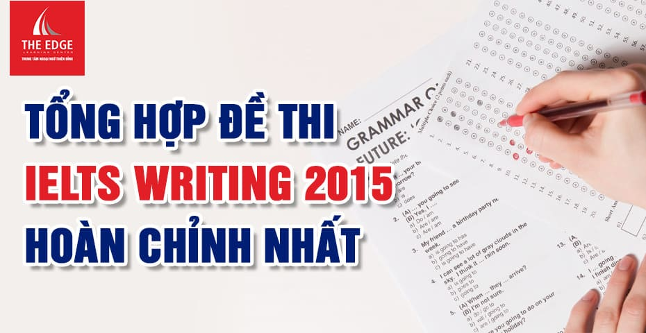đề thi IELTS 2015 - The Edge Learning Center