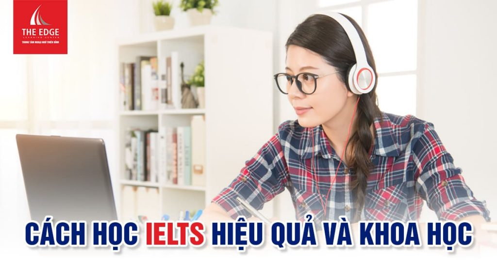 học tiếng anh IELTS - The Edge Learning Center