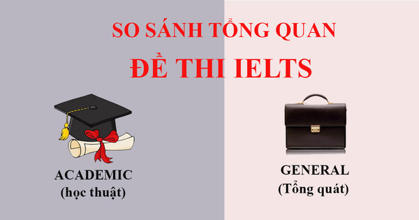 nên thi ielts academic hay general - The Edge Learning Center