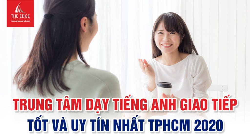 trung tâm dạy tiếng anh giao tiếp tại TPHCM - The Edge Learning Center
