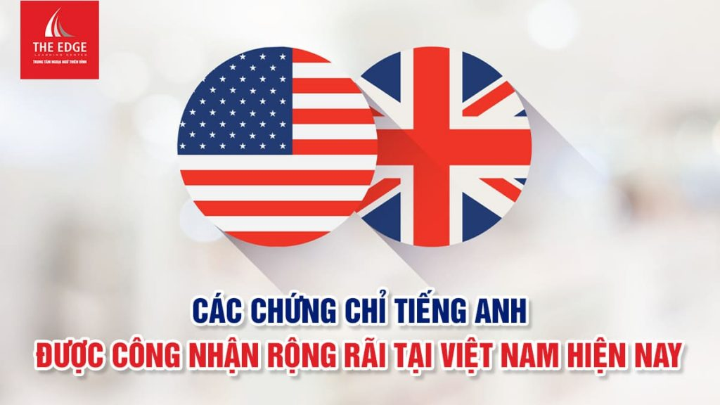 các chứng chỉ tiếng anh - The Edge Learning Center