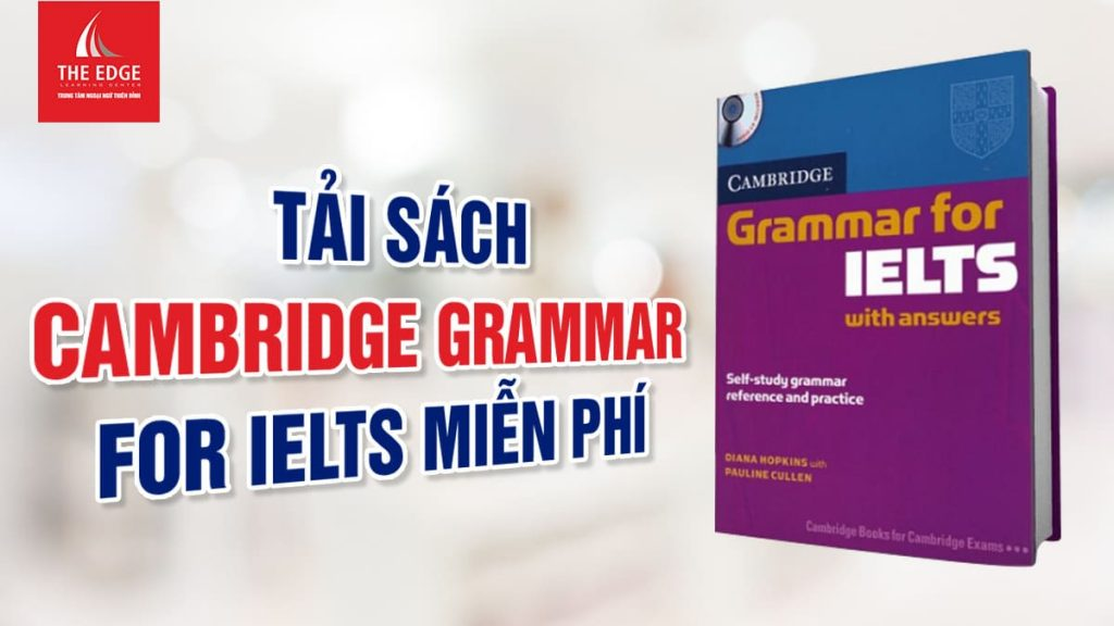 cambridge grammar for ielts - The Edge Learning Center