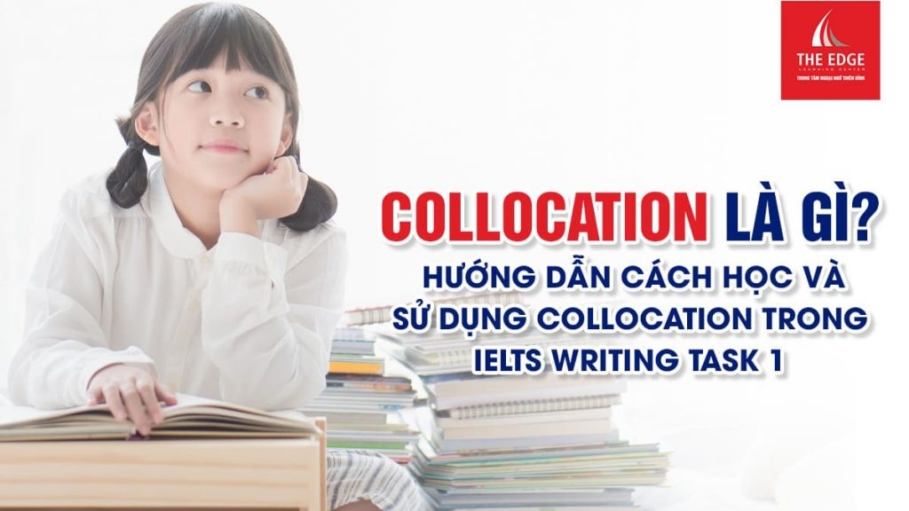 collocation for ielts - The Edge Learning Center