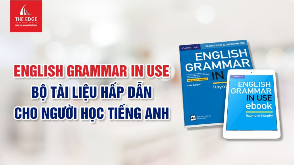 english grammar in use - The Edge Learning Center