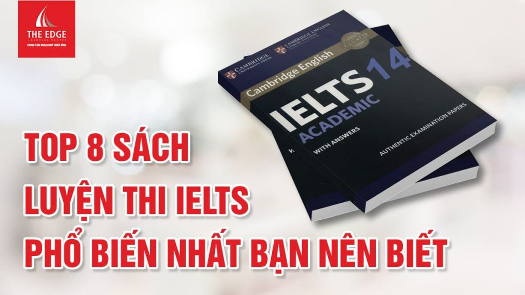 những cuốn sách luyện thi IELTS - The Edge Learning Center