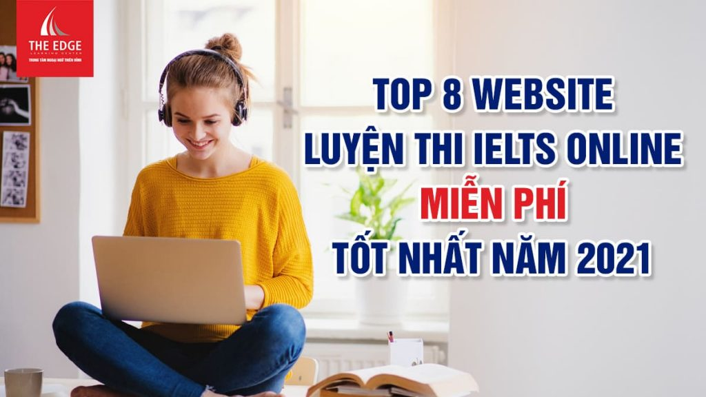 luyện thi IELTS online miễn phí - The Edge Learning Center