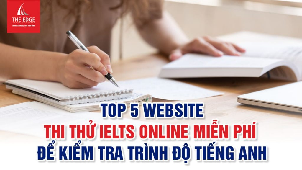 thi thử IELTS online miễn phí - The Edge Learning Center